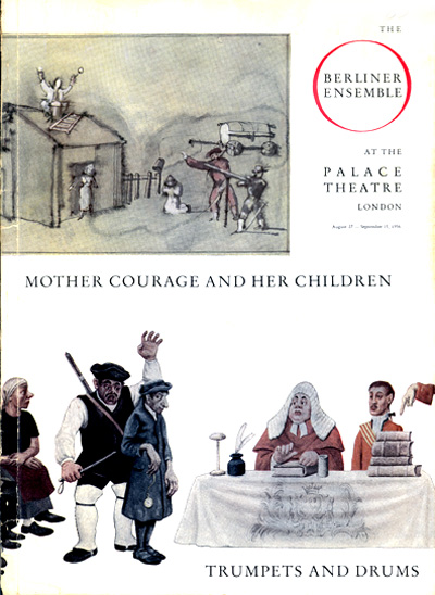 Mother Courage and her Children: A Cronicle of the Thirty Years' War by Bertolt Brecht. Palace Theatre, London August 1956